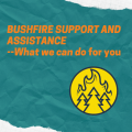 BUSHFIRE SUPPORT AND ASSISTANCE